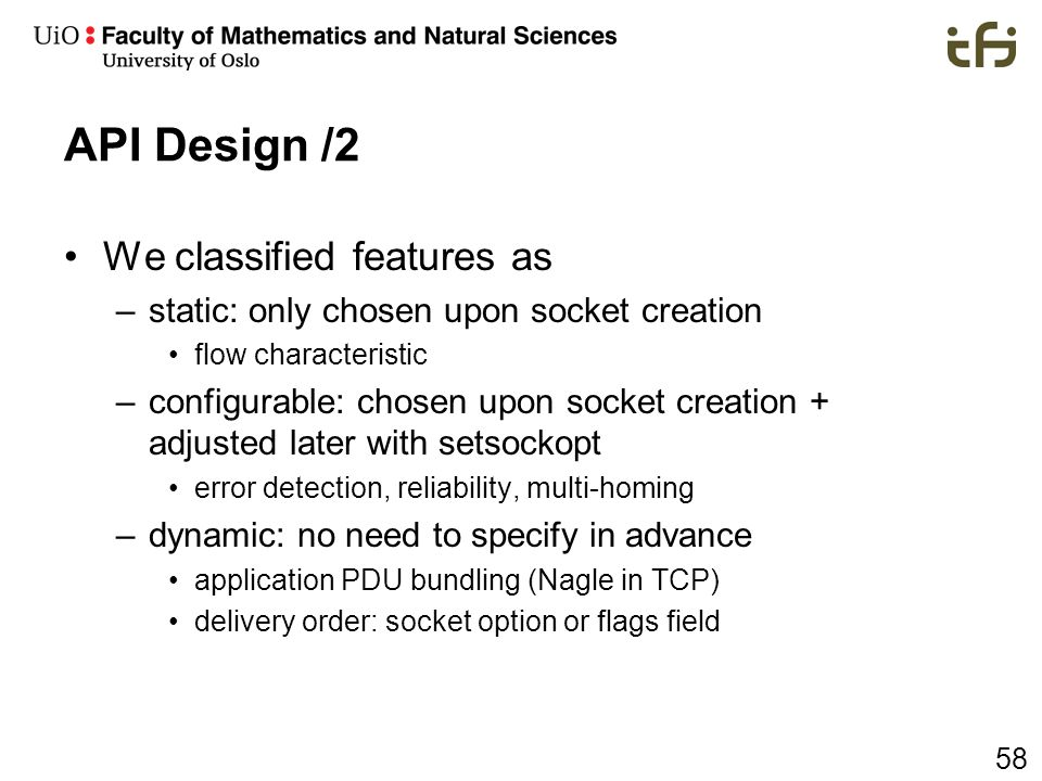 API Design /2 We classified features as