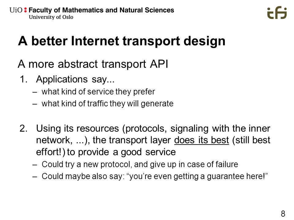 A better Internet transport design