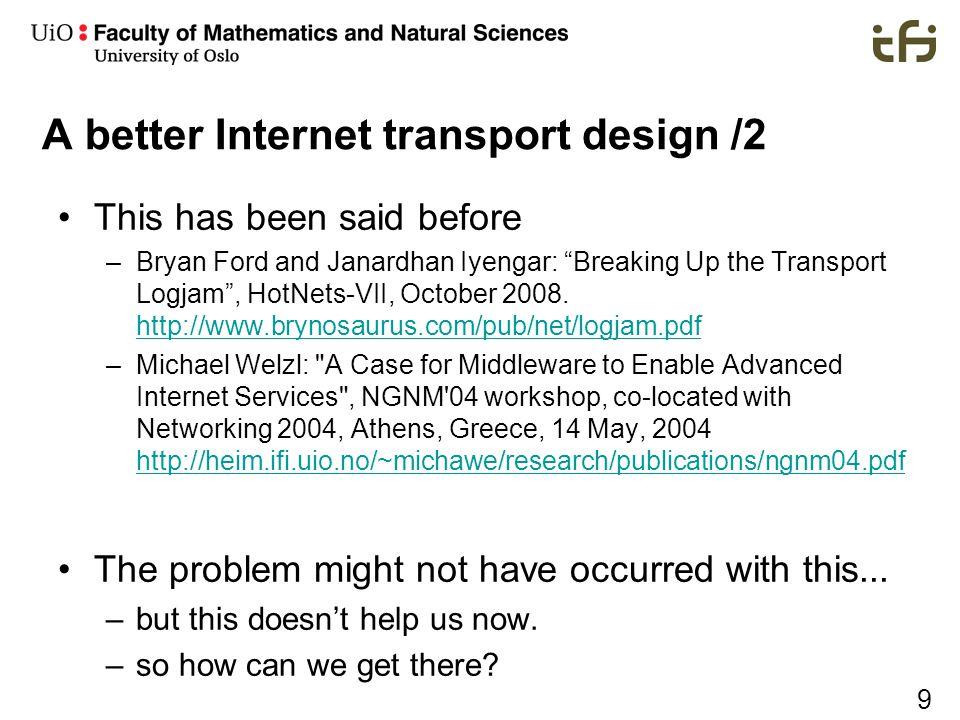 A better Internet transport design /2