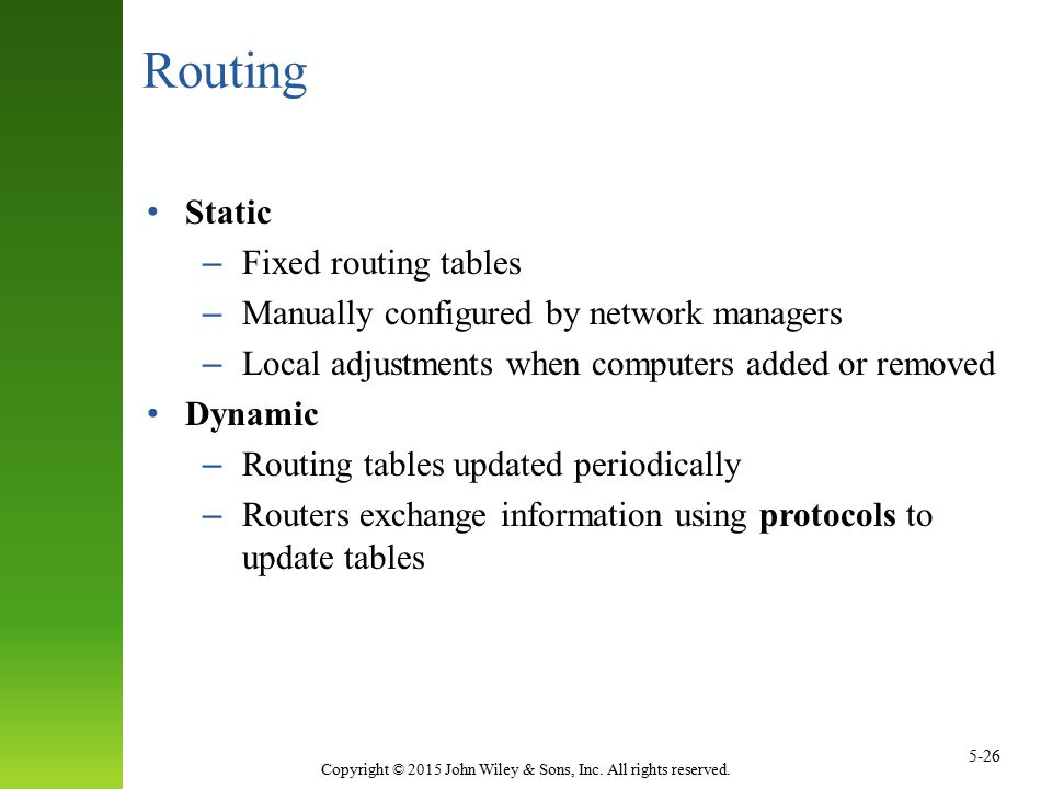 Routing Static Fixed routing tables