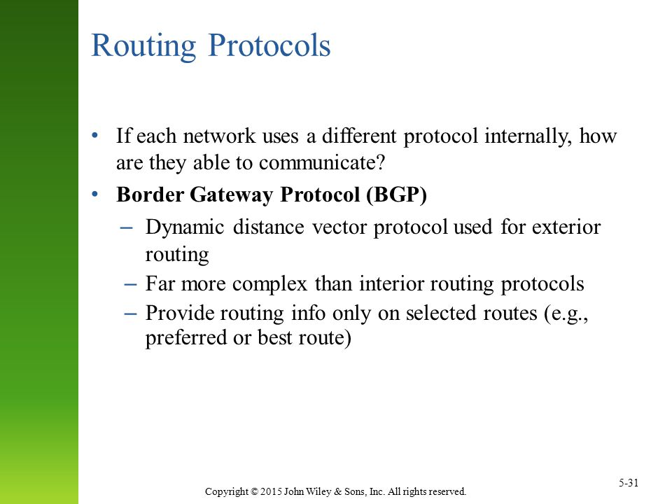 Routing Protocols If each network uses a different protocol internally, how are they able to communicate