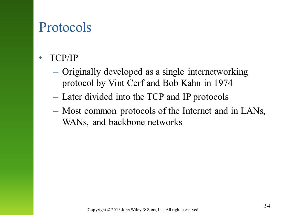 Protocols TCP/IP. Originally developed as a single internetworking protocol by Vint Cerf and Bob Kahn in 1974.