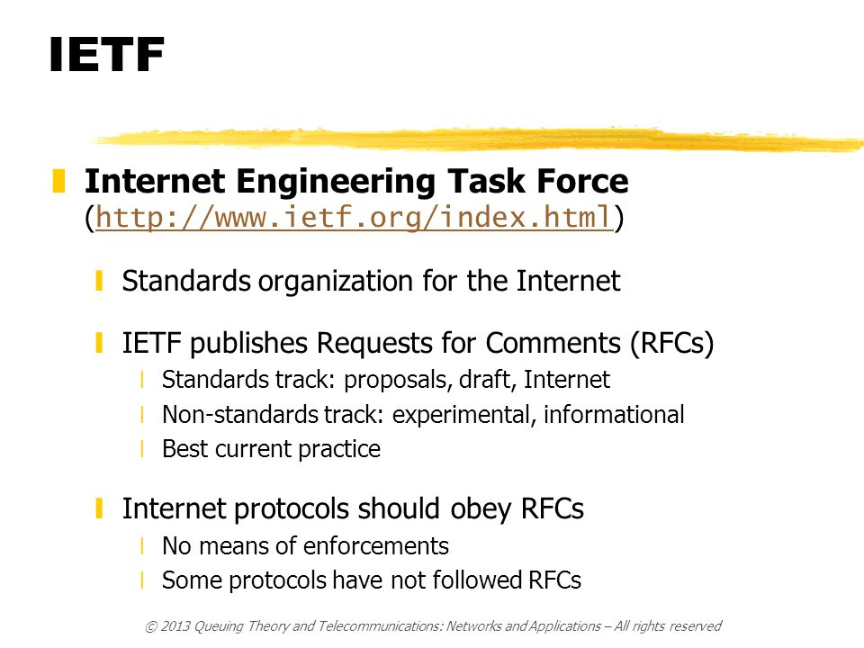 IETF Internet Engineering Task Force (http://www.ietf.org/index.html)
