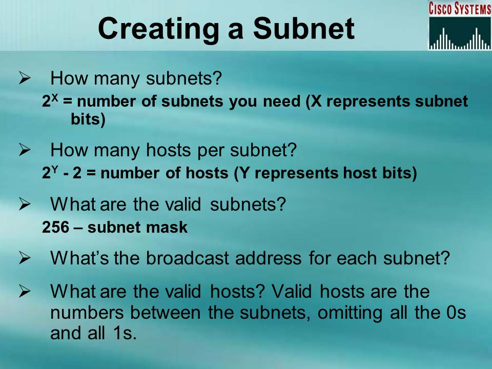 Creating a Subnet How many subnets How many hosts per subnet