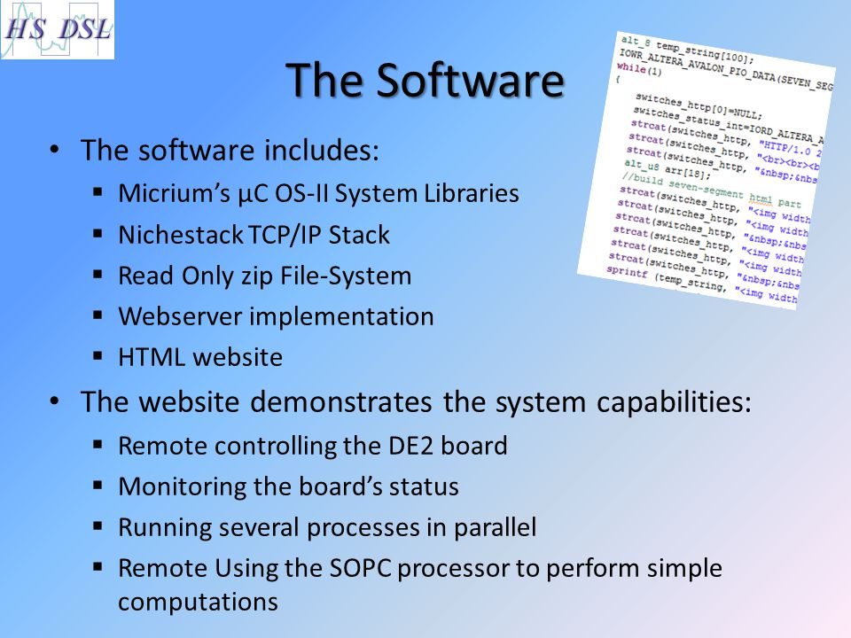 The Software The software includes: