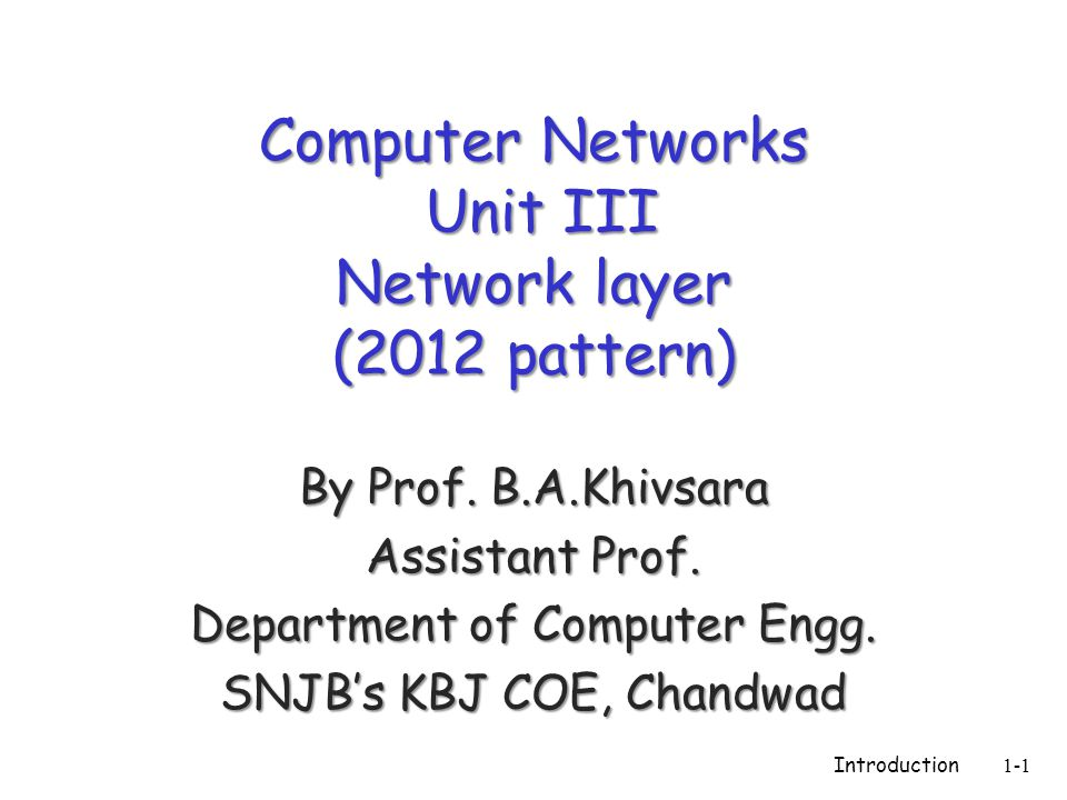Computer Networks Unit III Network layer (2012 pattern)