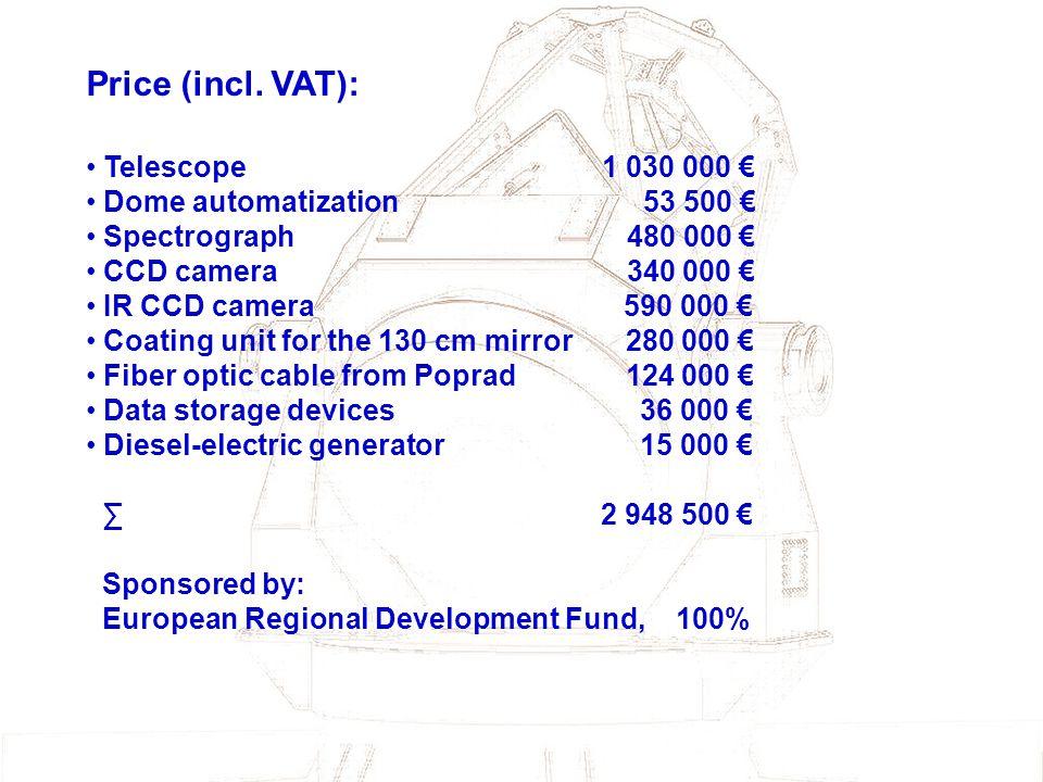 Price (incl. VAT): Telescope 1 030 000 € Dome automatization 53 500 €