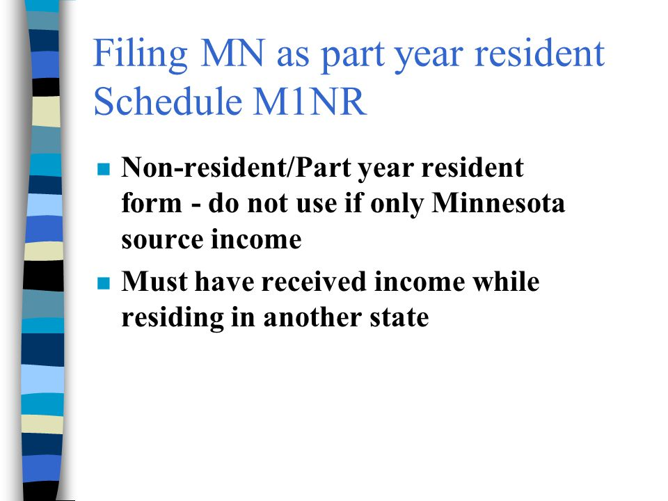 Filing MN as part year resident Schedule M1NR