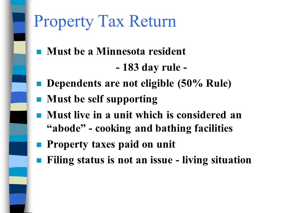 Property Tax Return Must be a Minnesota resident - 183 day rule -
