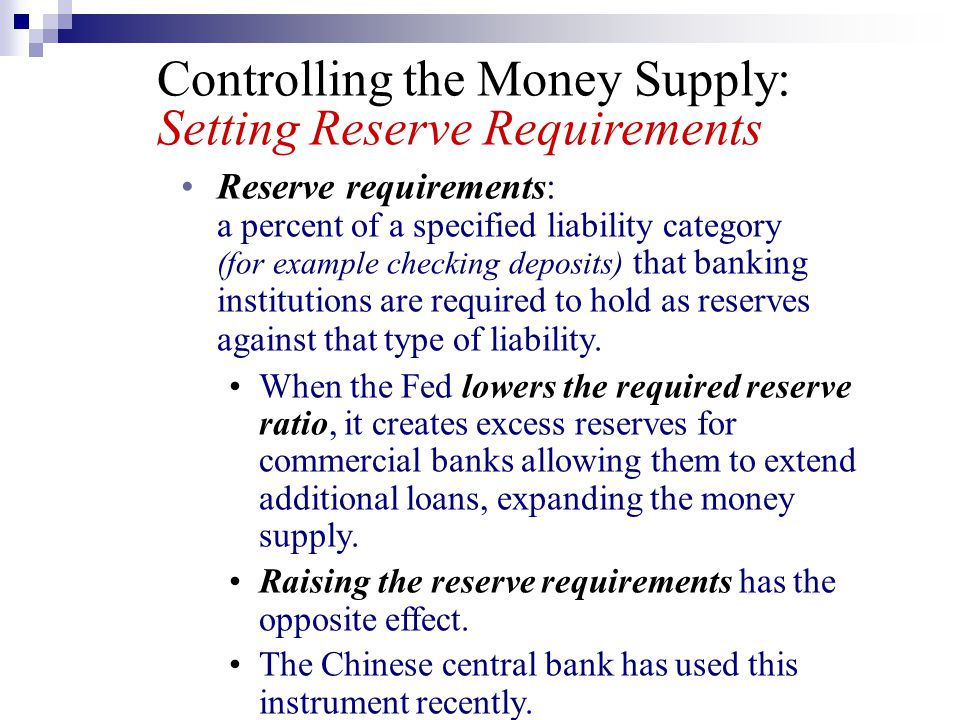 Controlling the Money Supply: Setting Reserve Requirements