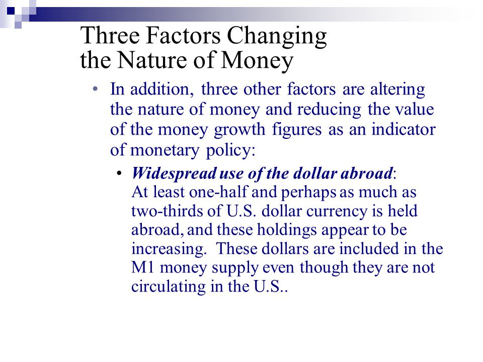 Three Factors Changing the Nature of Money