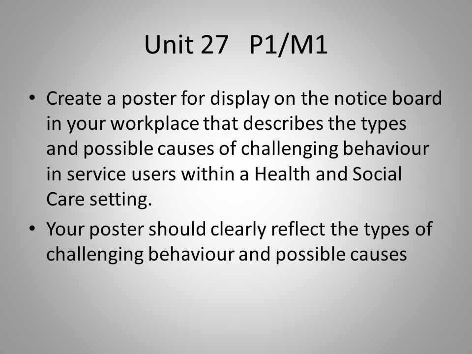 unit 27 health and social care p1 Unit 14: physiological disorders unit code: disorders is essential for workers in the health and social care sectors this unit will support p1 explain the.