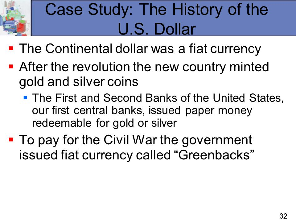Case Study: The History of the U.S. Dollar