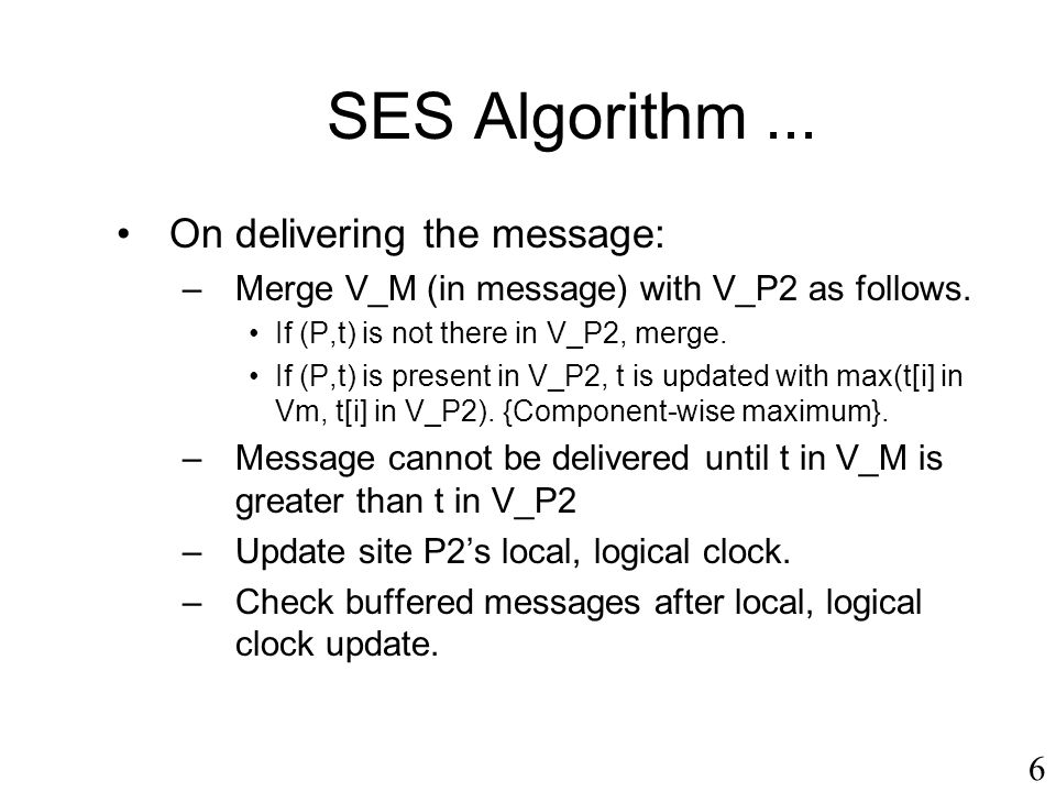 SES Algorithm ... On delivering the message: