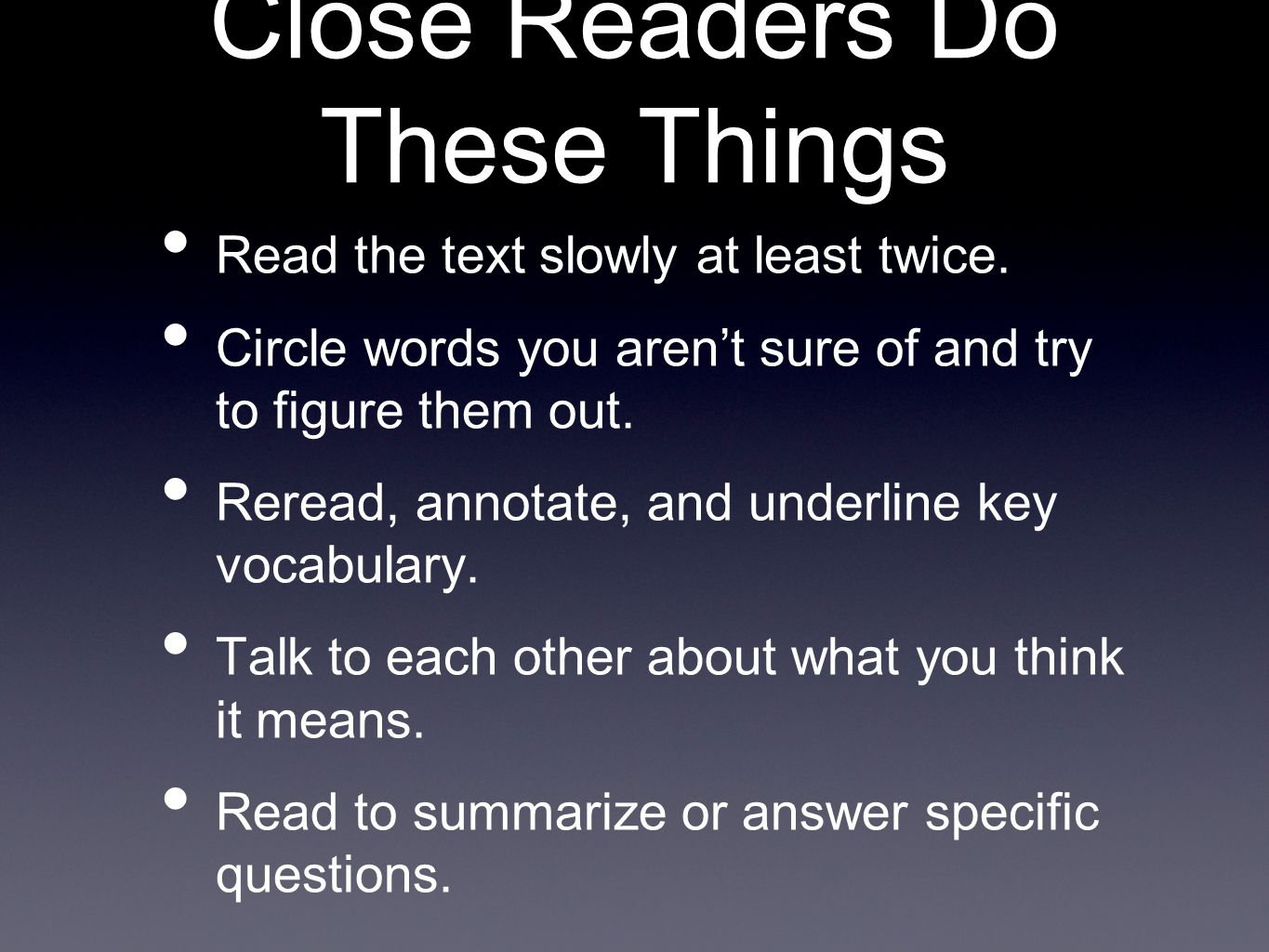 Close Readers Do These Things