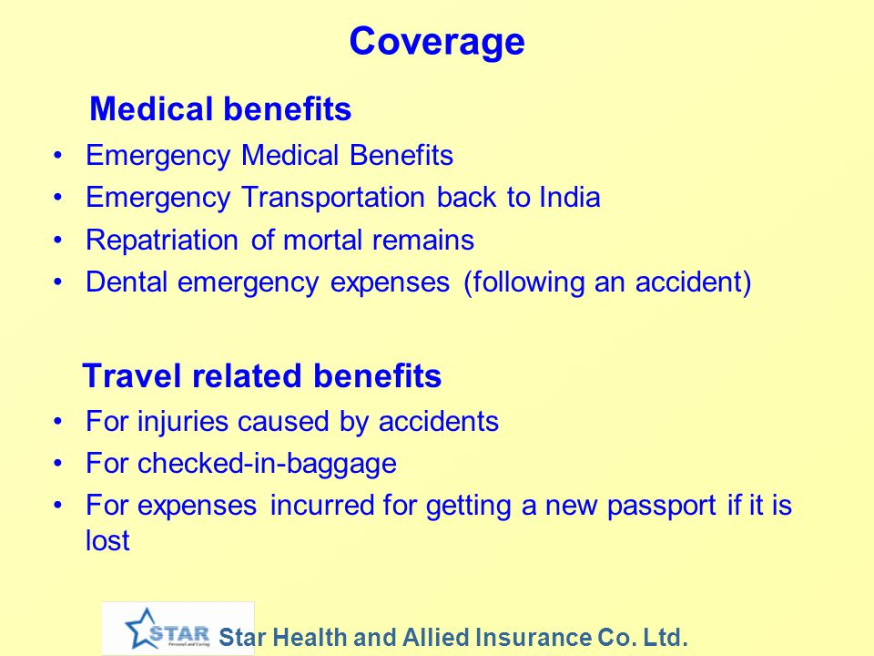 Medical benefits Coverage Travel related benefits