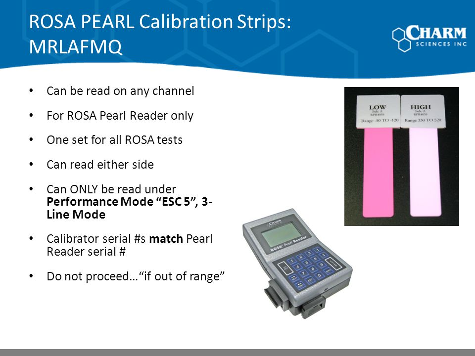 ROSA PEARL Calibration Strips: MRLAFMQ