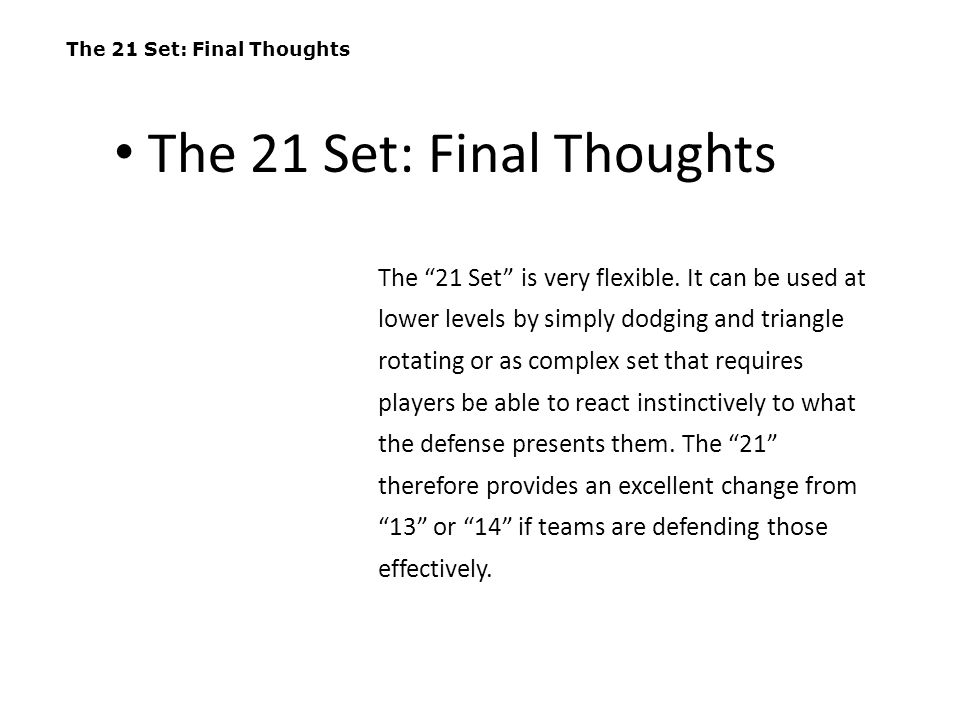 The 21 Set: Final Thoughts