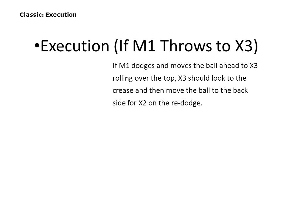 Execution (If M1 Throws to X3)