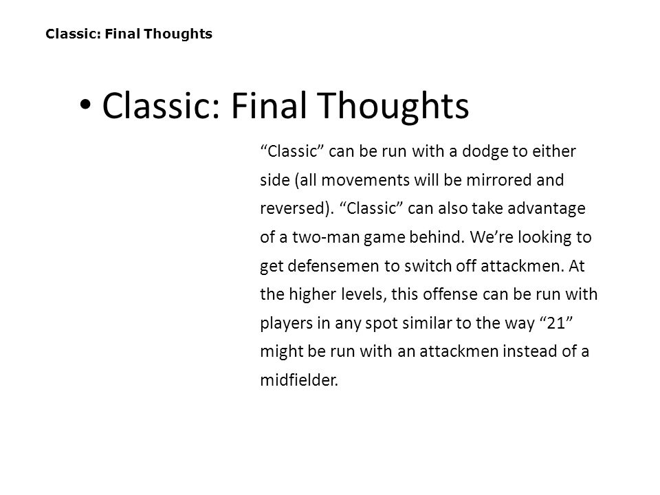 Classic: Final Thoughts