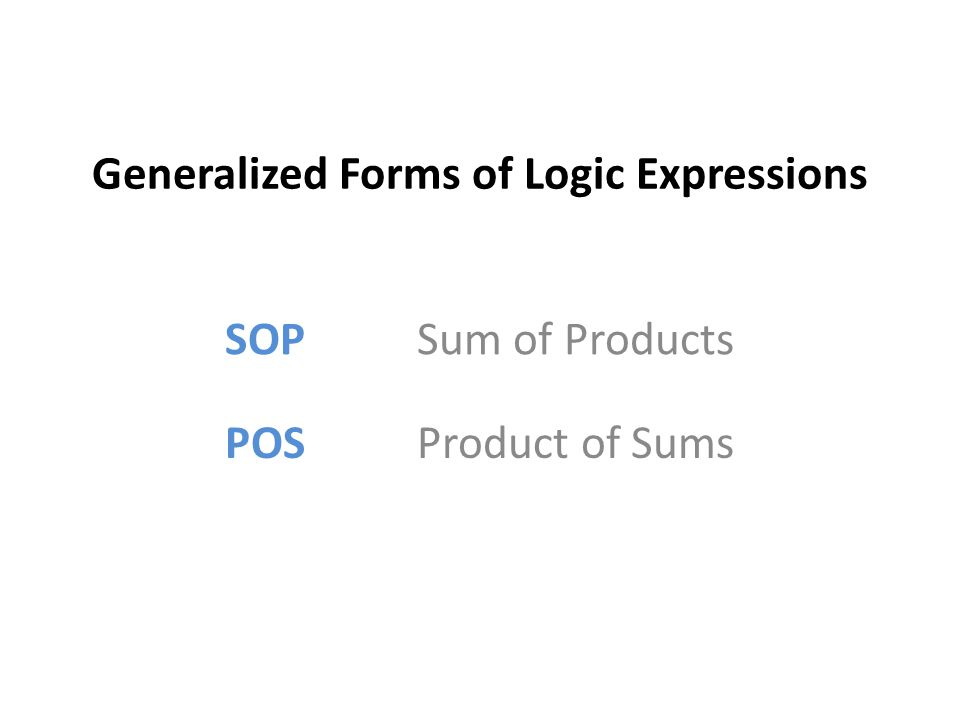 Generalized Forms of Logic Expressions