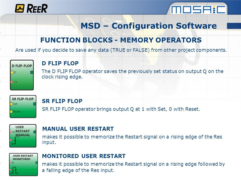 MSD – Configuration Software FUNCTION BLOCKS - MEMORY OPERATORS