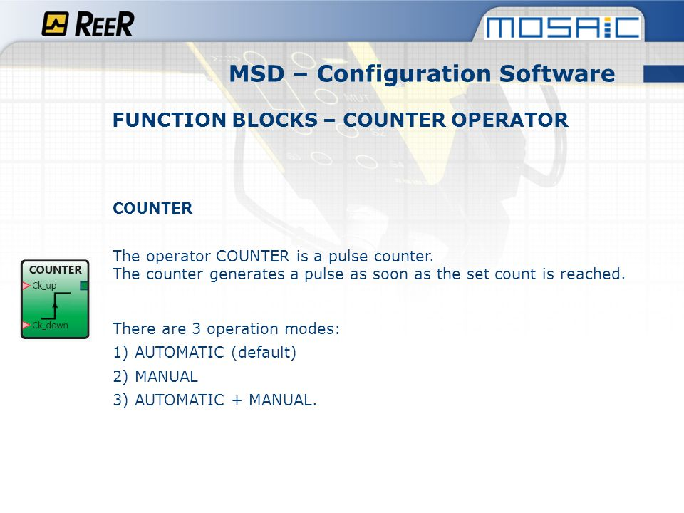 MSD – Configuration Software FUNCTION BLOCKS – COUNTER OPERATOR