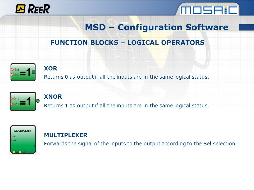 MSD – Configuration Software FUNCTION BLOCKS – LOGICAL OPERATORS