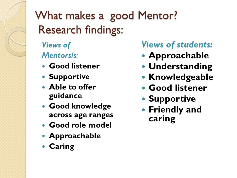 What makes a good Mentor Research findings: