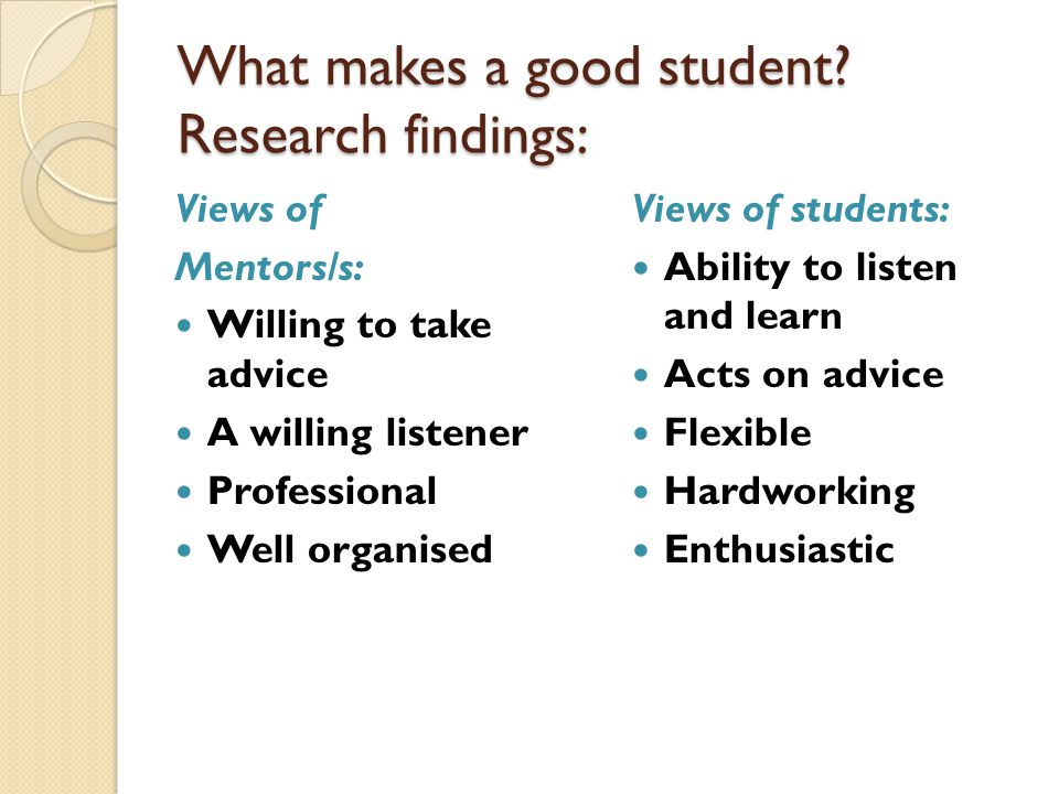 What makes a good student Research findings:
