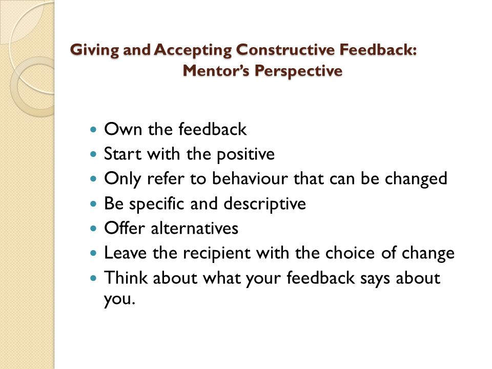 Giving and Accepting Constructive Feedback: Mentor's Perspective