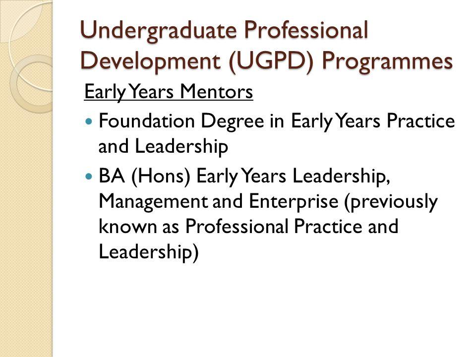 Undergraduate Professional Development (UGPD) Programmes