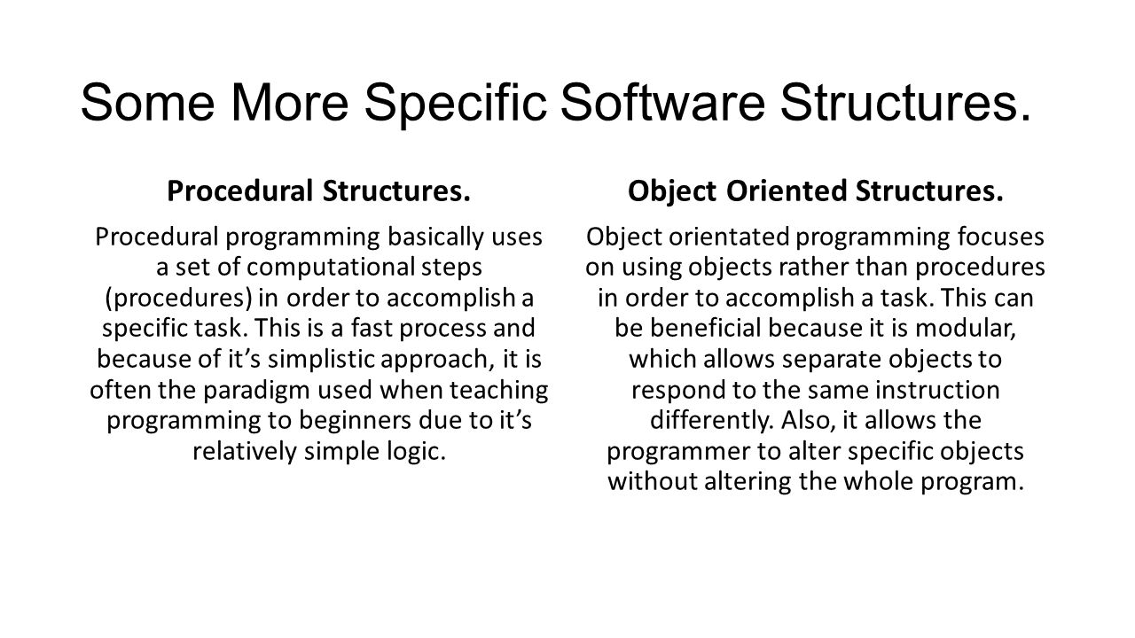 Some More Specific Software Structures.