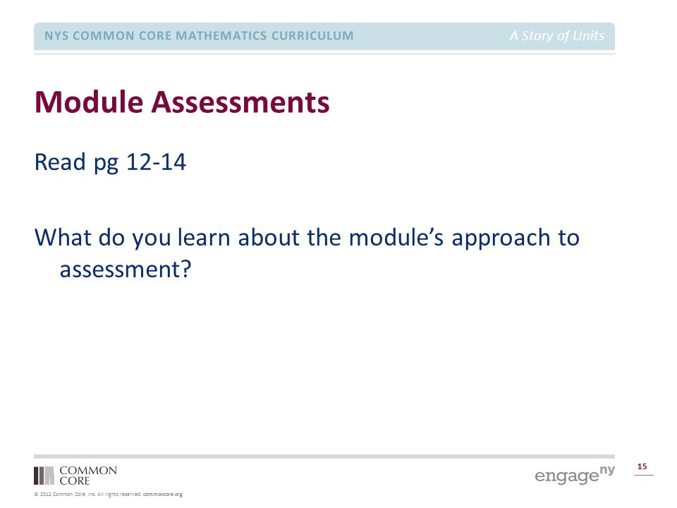 Module Assessments Read pg 12-14 What do you learn about the module's approach to assessment
