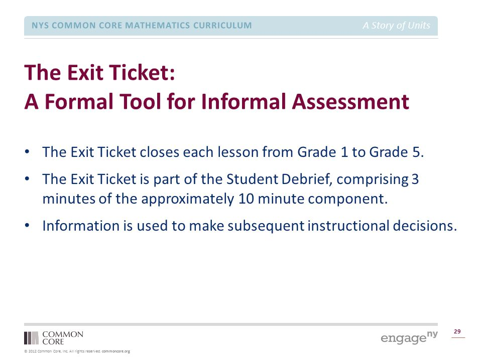 The Exit Ticket: A Formal Tool for Informal Assessment