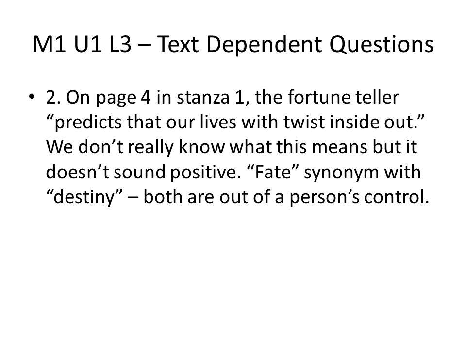 M1 U1 L3 – Text Dependent Questions