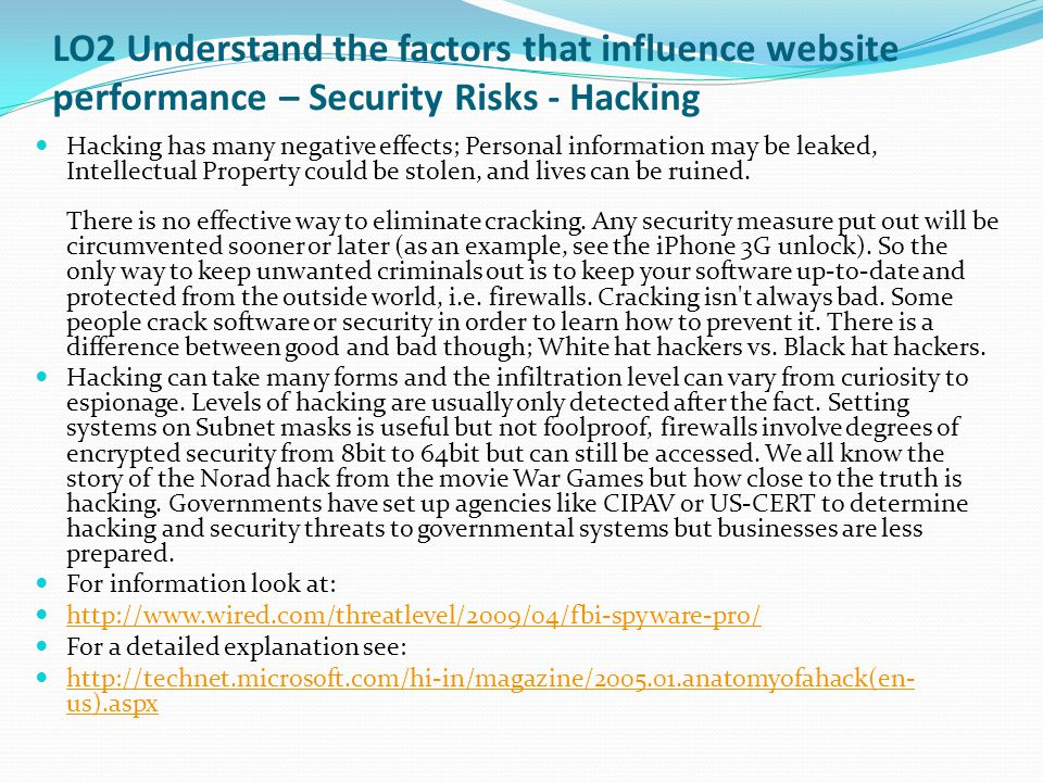 LO2 Understand the factors that influence website performance – Security Risks - Hacking