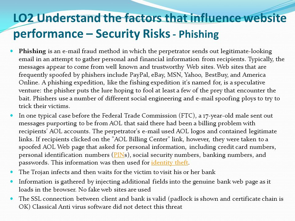 LO2 Understand the factors that influence website performance – Security Risks - Phishing