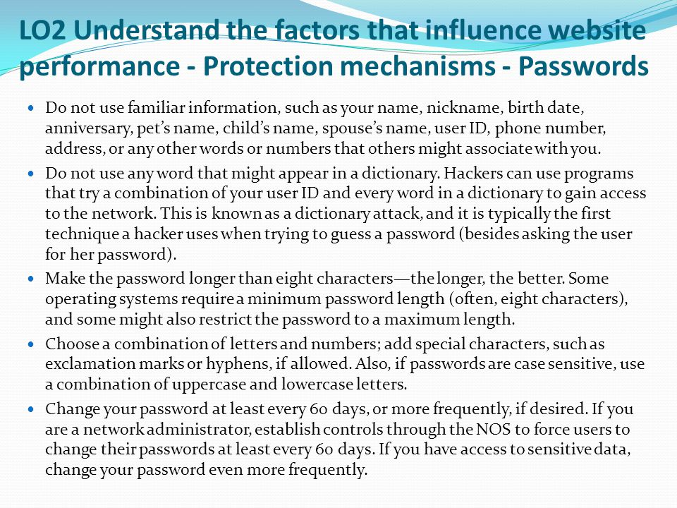 LO2 Understand the factors that influence website performance - Protection mechanisms - Passwords