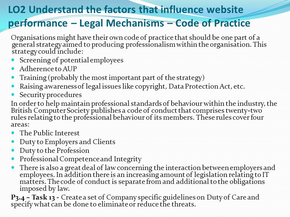 LO2 Understand the factors that influence website performance – Legal Mechanisms – Code of Practice