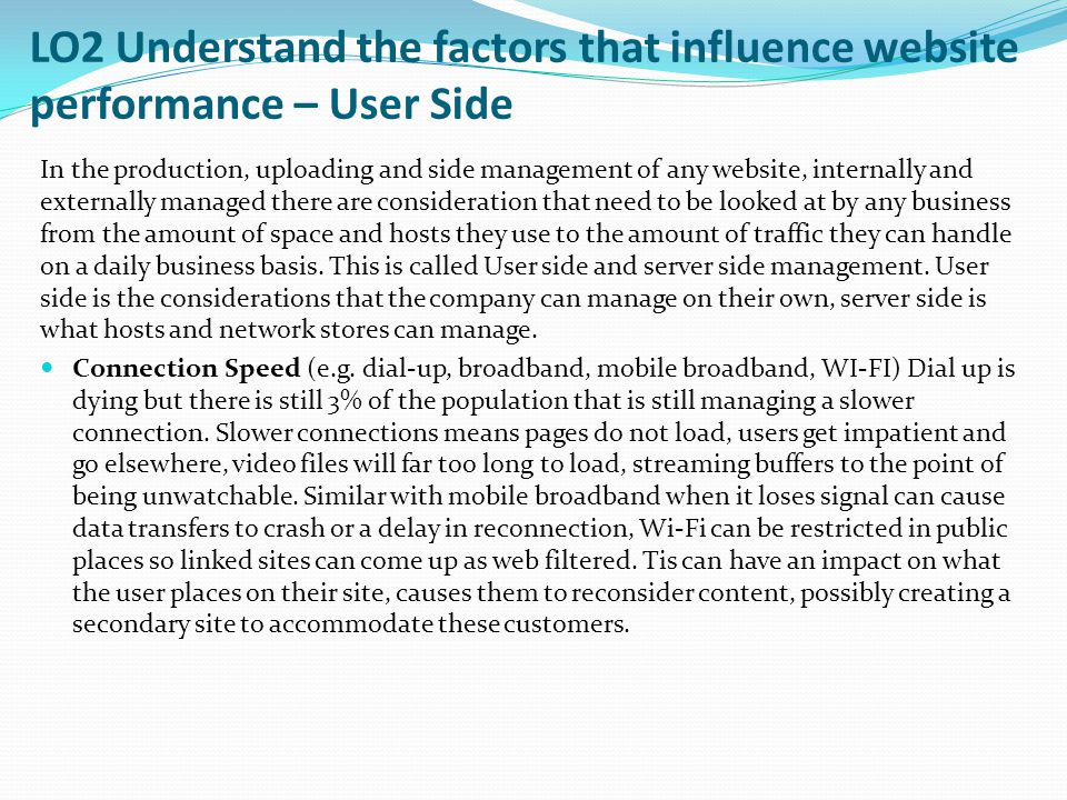 LO2 Understand the factors that influence website performance – User Side