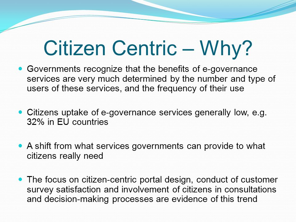 Citizen Centric – Why