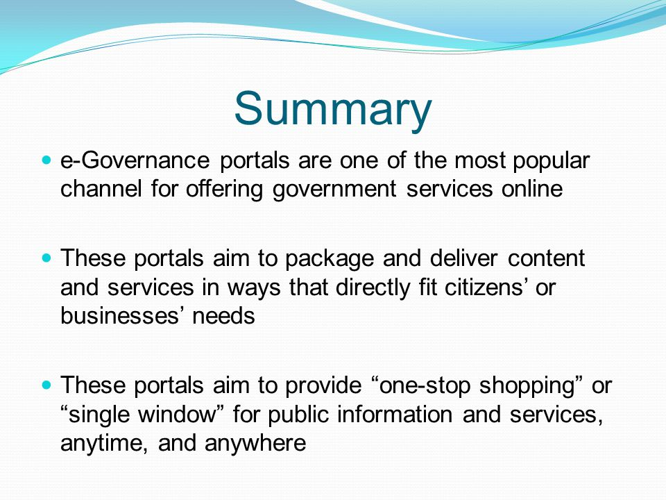 Summary e-Governance portals are one of the most popular channel for offering government services online.