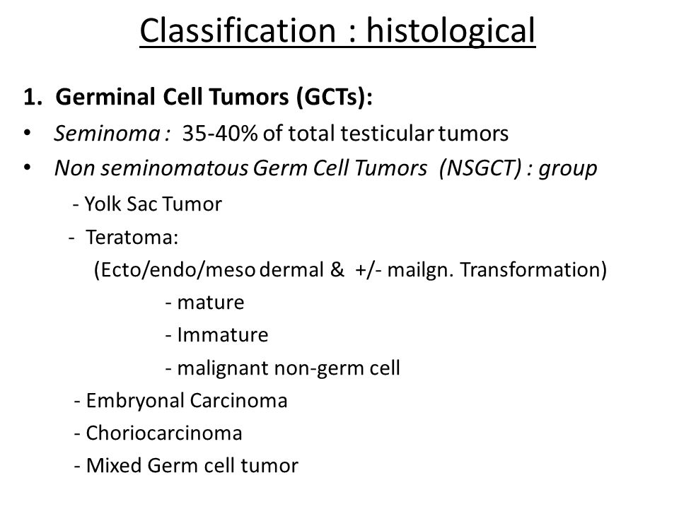 Classification : histological