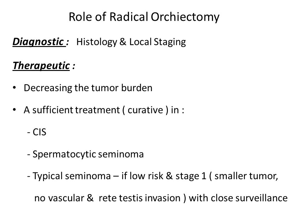 Role of Radical Orchiectomy