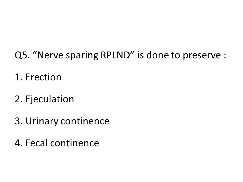 Q5. Nerve sparing RPLND is done to preserve :