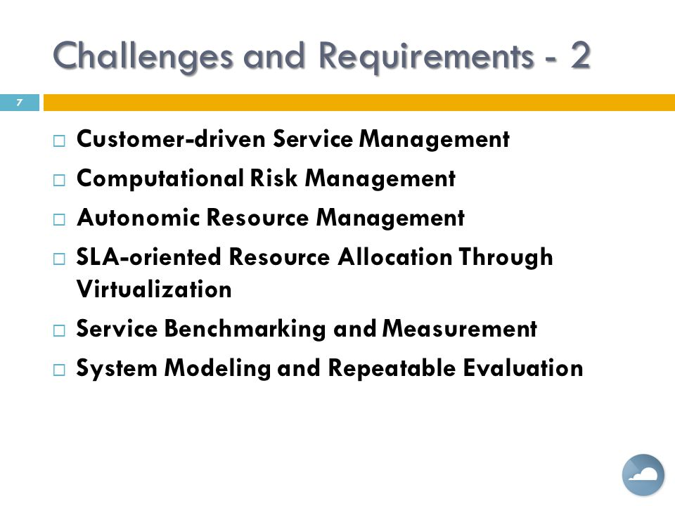 Challenges and Requirements - 2