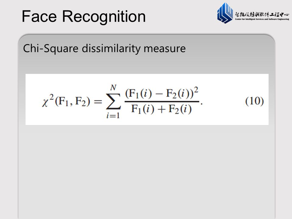 Face Recognition Chi-Square dissimilarity measure