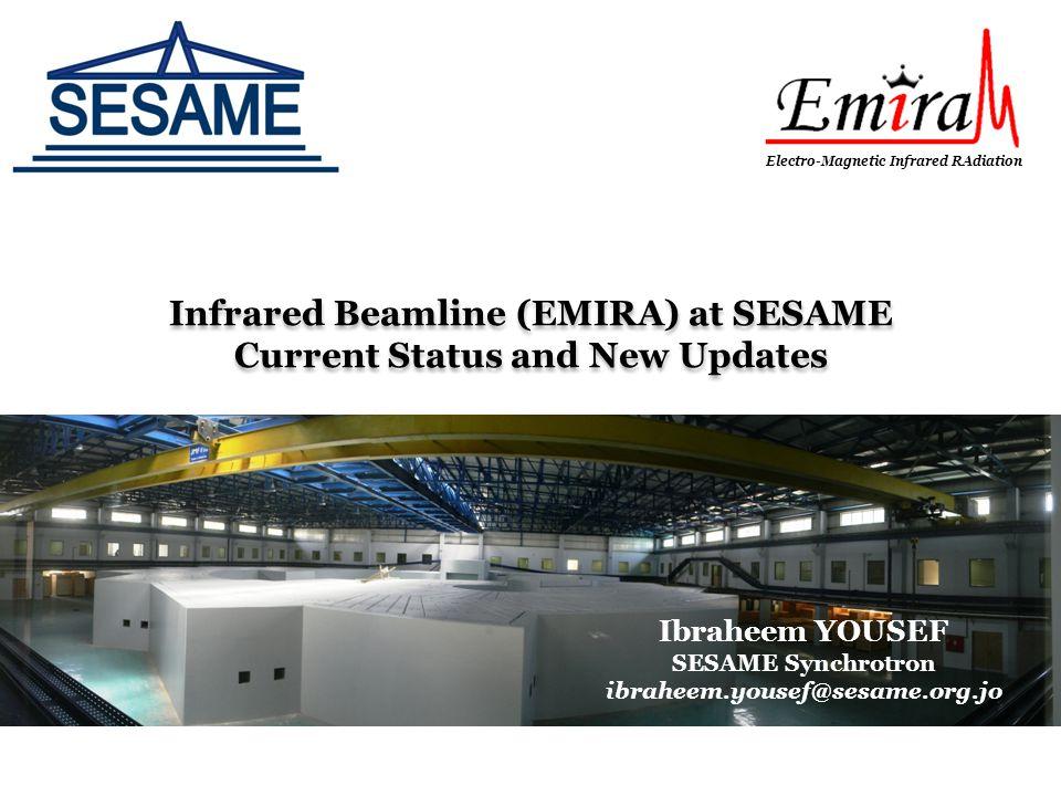 Infrared Beamline (EMIRA) at SESAME Current Status and New Updates