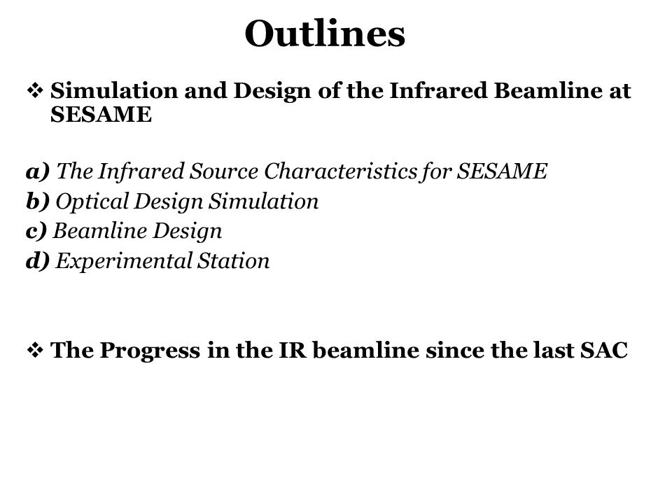 Outlines Simulation and Design of the Infrared Beamline at SESAME